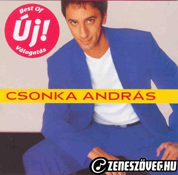 Csonka András A 15 legjobb dal
