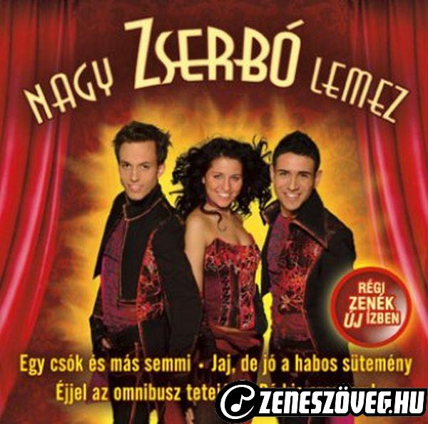 Zserbó Nagy Zserbó lemez