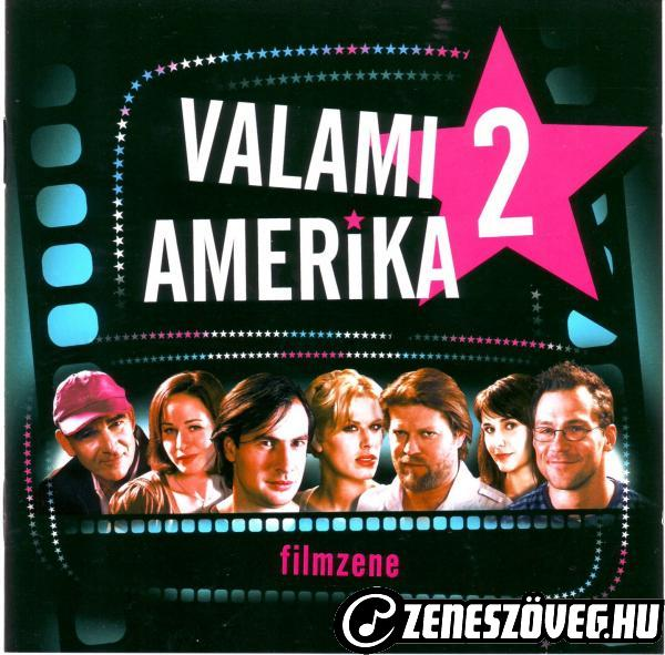 Filmzenék Valami Amerika 2.