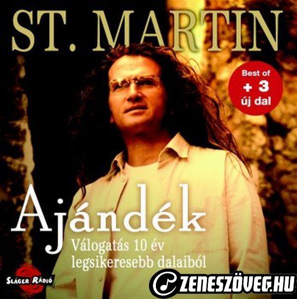 St. Martin Ajándék - Válogatás 10 év legsikeresebb dalaiból