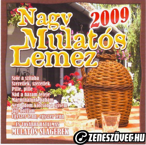 Mulatós dalok Nagy mulatós lemez 2009