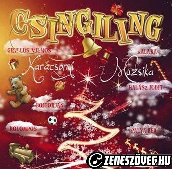 Karácsonyi dalok Csingiling - Karácsonyi muzsika