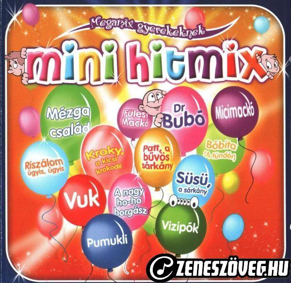 Gyermekdalok Mini hitmix