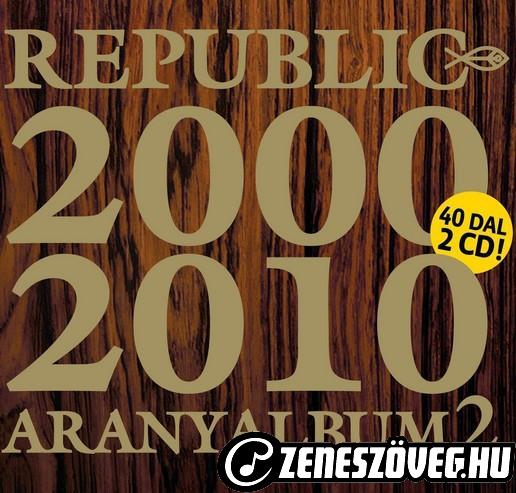 Republic Aranyalbum 2.