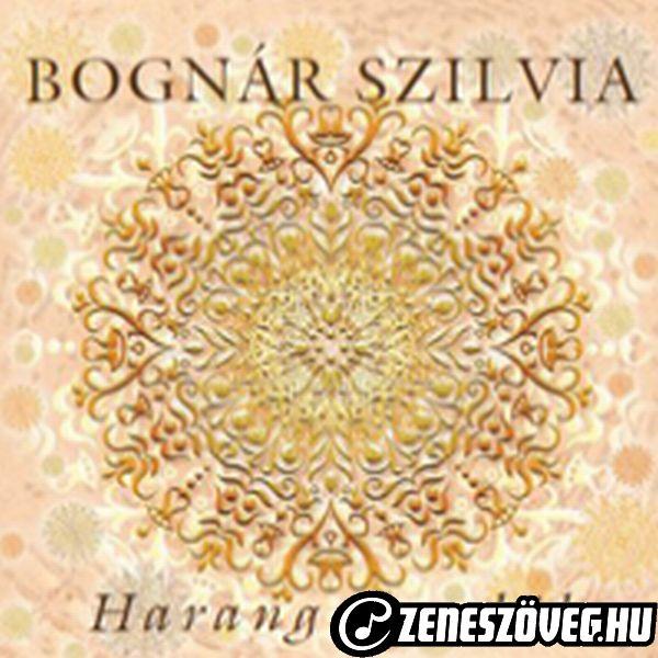 Bognár Szilvia Harang csendül MAXI CD