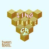 Twentees Sing, Dance, Cry
