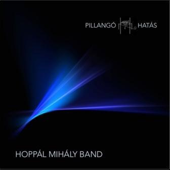 Hoppál Mihály Band Pillangóhatás