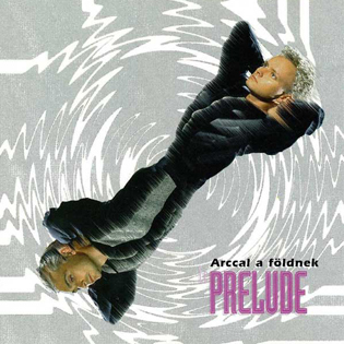 Le Prelude Arccal a földnek