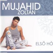 Mujahid Zoli Első hó