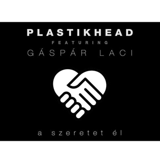 Plastikhead A szeretet él
