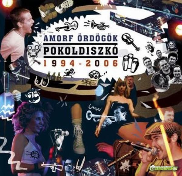 Amorf ördögök Pokoldiszkó 1994-2006