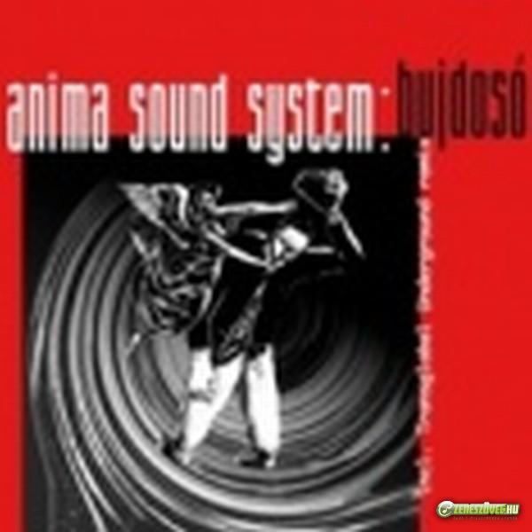 Anima Sound System Bujdosó (EP)