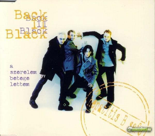 Back II Black A szerelem betege lettem (maxi)