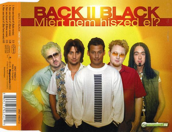 Back II Black Miért nem hiszed el? (maxi)