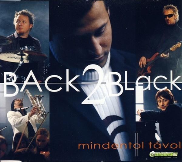 Back II Black Mindentől távol (maxi)