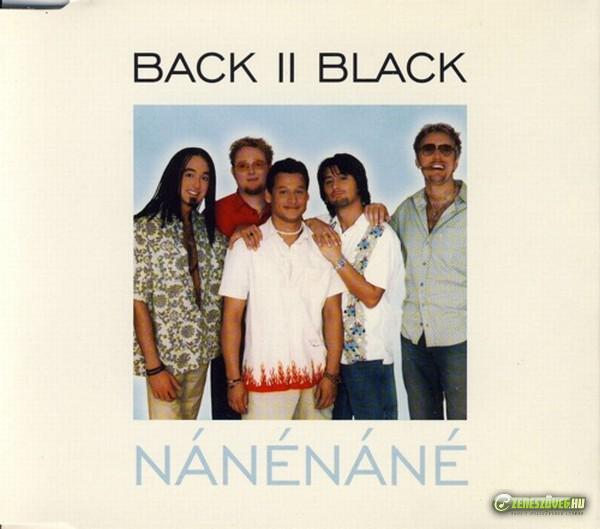 Back II Black Nánénáné (maxi)