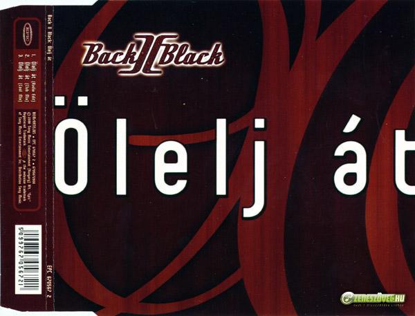 Back II Black Ölelj át (maxi)