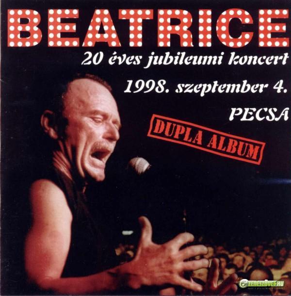 Beatrice 20 éves jubileumi koncert