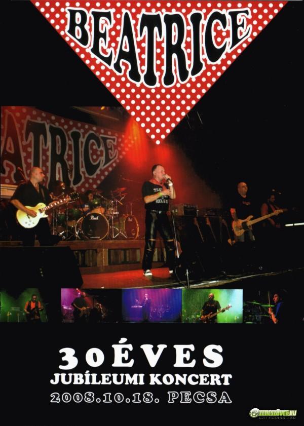 Beatrice 30 éves jubileumi koncert (DVD)
