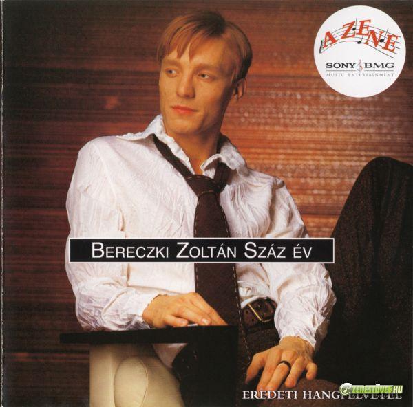 Bereczki Zoltán Száz év