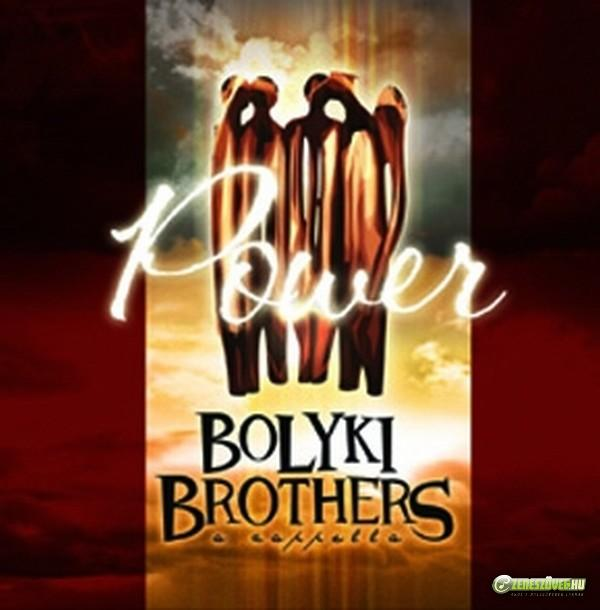 Bolyki Brothers Power