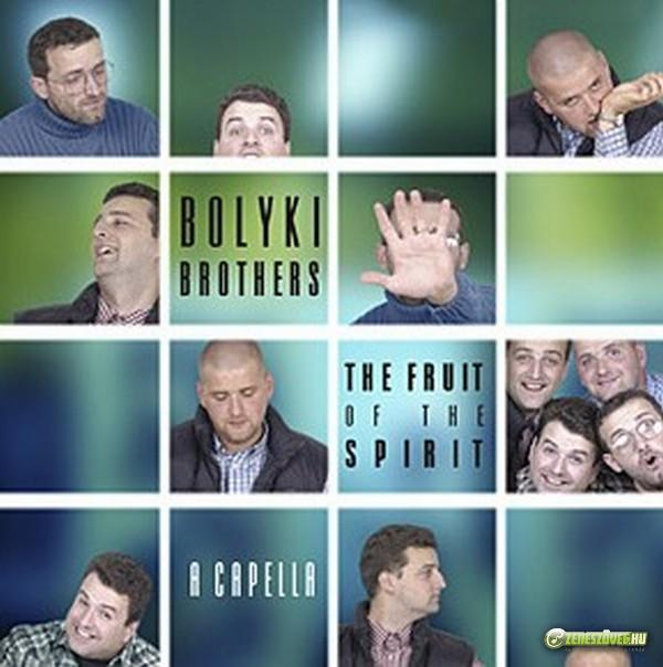 Bolyki Brothers The Fruit Of The Spirit