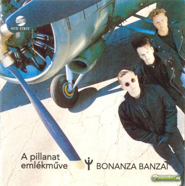 Bonanza Banzai A pillanat emlékműve