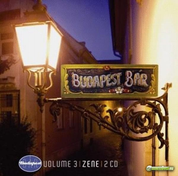 Budapest Bár Volume 3: Zene/Music