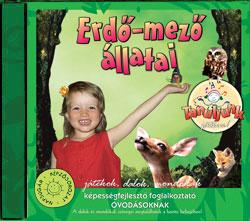 Gyermekdalok Tanuljunk Játszva! Erdő-mező Állatai