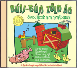 Gyermekdalok Bújj-Bújj zöld ág (óvodások aranyalbuma)