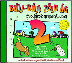 Gyermekdalok Bújj-Bújj zöld ág 2. (óvodások aranyalbuma)