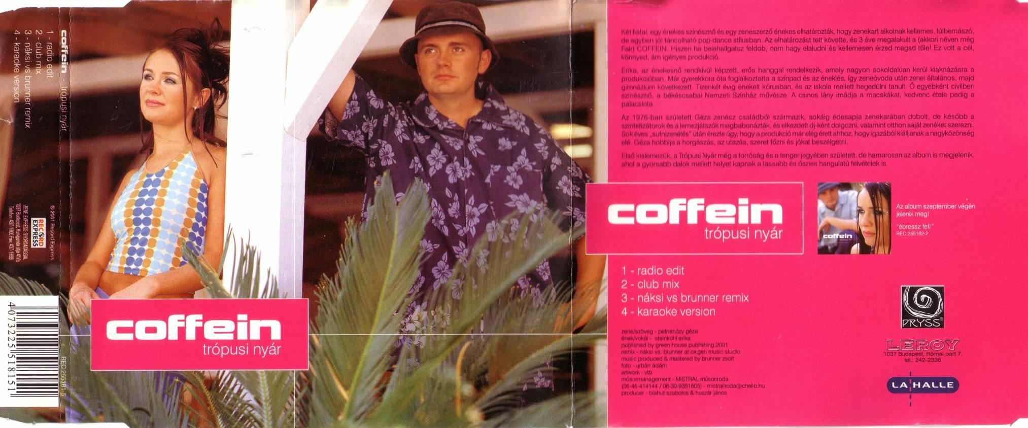 Coffein Trópusi nyár