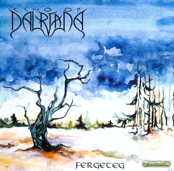 Echo of Dalriada Fergeteg