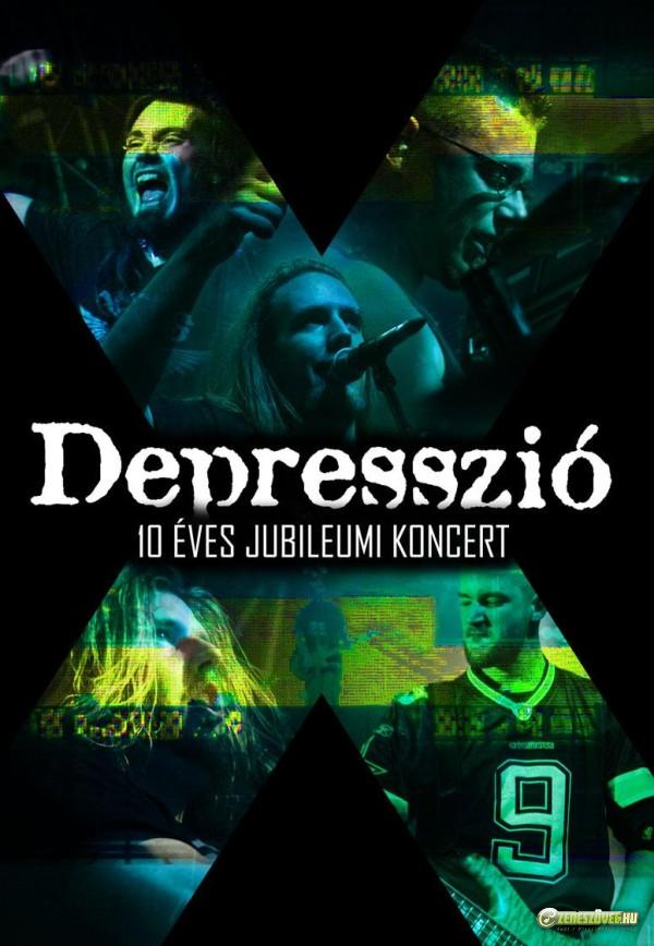 Depresszió 10 éves jubileumi koncert (DVD)