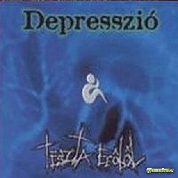 Depresszió Tiszta erőből