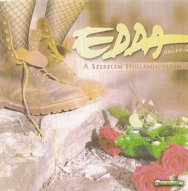 Edda Művek A szerelem hullámhosszán