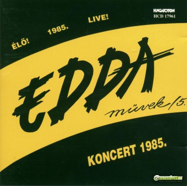Edda Művek EDDA Művek 5. - Koncert 1985 (CD)