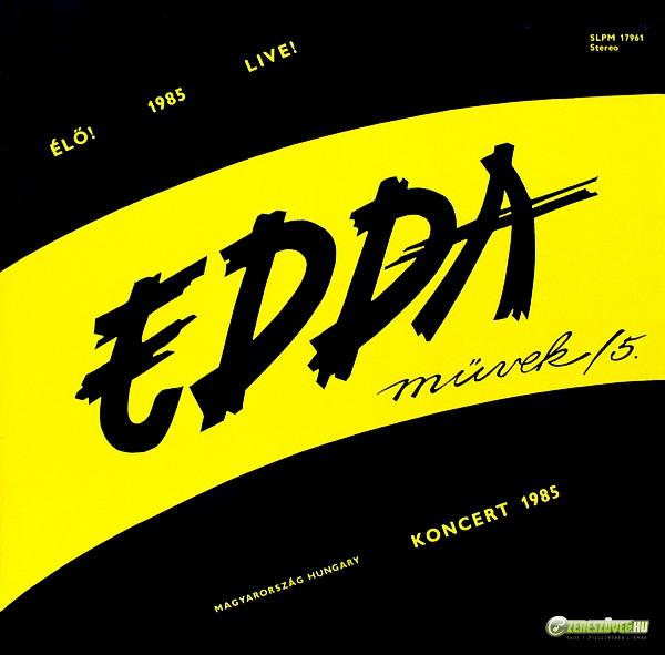 Edda Művek EDDA Művek 5. - Koncert 1985 (LP)