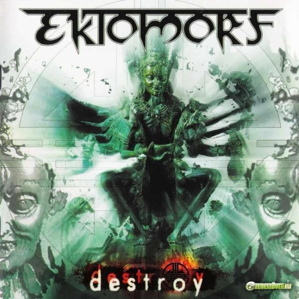 Ektomorf Destroy