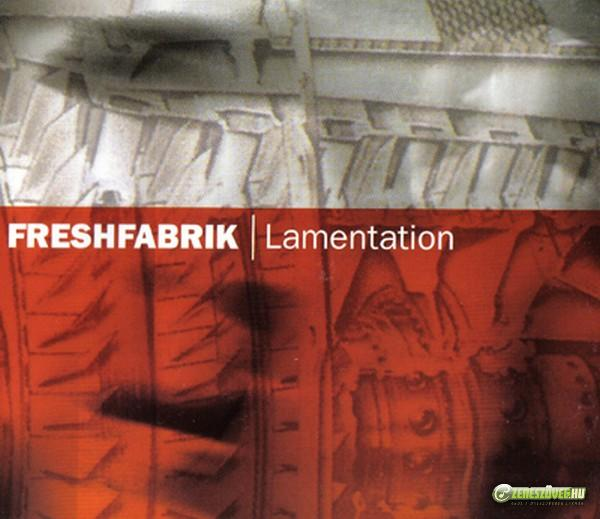FreshFabrik Lamentation