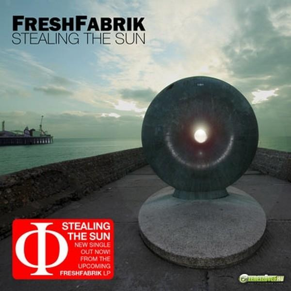FreshFabrik Stealing The Sun