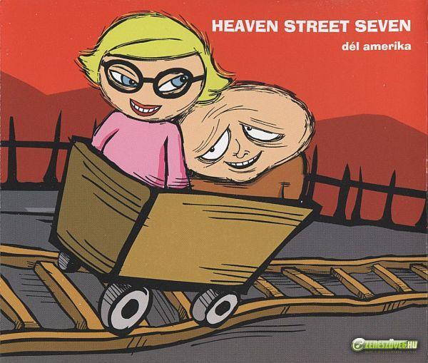 Heaven Street Seven Dél Amerika