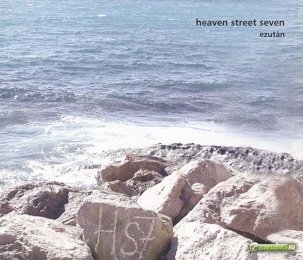 Heaven Street Seven Ezután