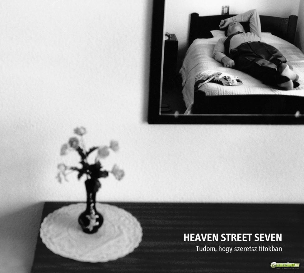 Heaven Street Seven Tudom, hogy szeretsz titokban