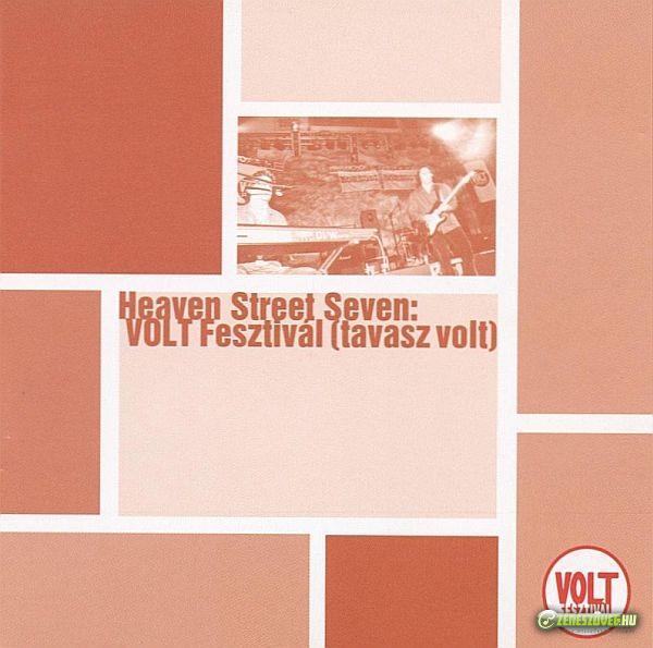 Heaven Street Seven VOLT Fesztivál (tavasz volt)