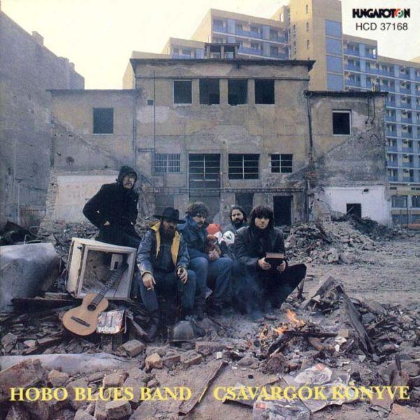 Hobo Blues Band Csavargók könyve