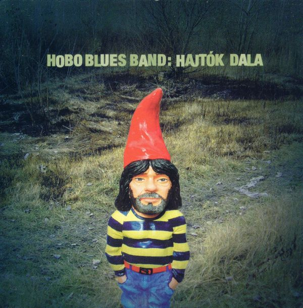 Hobo Blues Band Hajtók dala