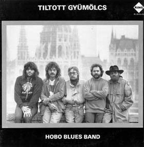 Hobo Blues Band Tiltott gyümölcs