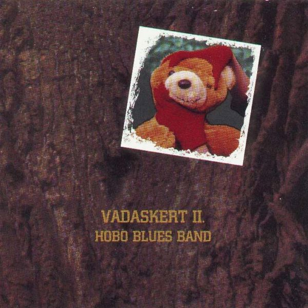 Hobo Blues Band Vadaskert II.