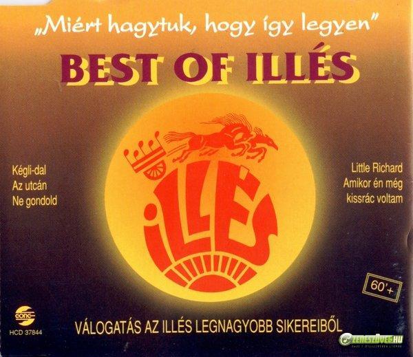 Illés együttes Best Of Illés - Miért hagytuk, hogy így legyen